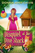 Disquiet at the Dive Shack: Murder at the Bed & Breakfast (Dive Shack Mysteries Book 3)
