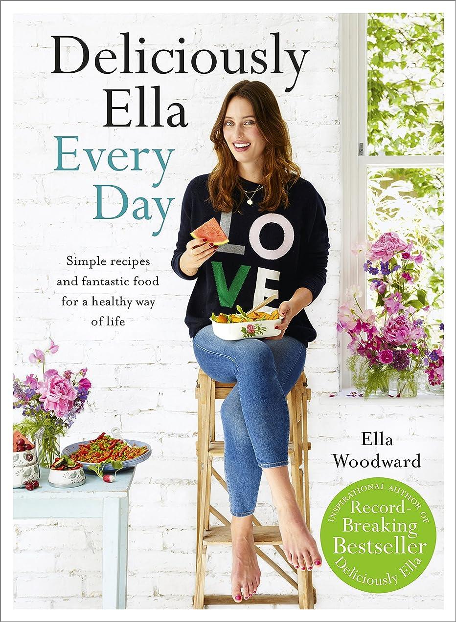 パン屋地球ムスDeliciously Ella Every Day: Simple recipes and fantastic food for a healthy way of life (English Edition)