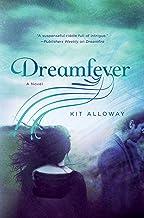 Dreamfever: A Novel (The Dream Walker Trilogy Book 2)