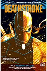 Deathstroke (2016-) Vol. 2: The Gospel of Slade Kindle Edition