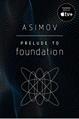 Prelude to Foundation Kindle Edition