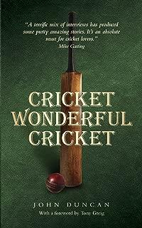 Cricket, Wonderful Cricket