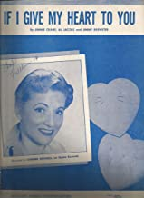 Sheet Music 1945 If I Give My Heart To You Connee Biswell 321