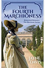The Fourth Marchioness (The Marstone Series Book 4) Kindle Edition