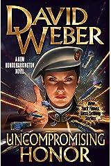 Uncompromising Honor (Honor Harrington Book 14) Kindle Edition