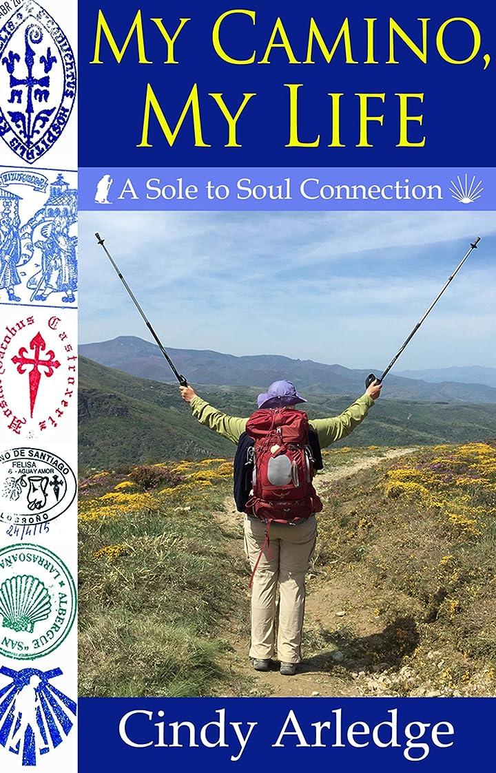 常に名前を作るリボンMy Camino, My Life: A Sole to Soul Connection (English Edition)