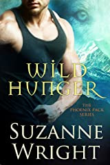 Wild Hunger (The Phoenix Pack Book 7) Kindle Edition