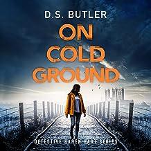 On Cold Ground: Detective Karen Hart, Book 5