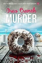 Oreo Crunch & Murder: An Oceanside Cozy Mystery Book 42