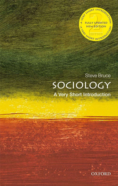 意味日食予備Sociology: A Very Short Introduction (Very Short Introductions) (English Edition)