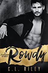 Rowdy: (A Motorcycle Club Romance) (A Scorched Souls Series Spinoff) Kindle Edition