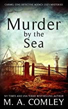 Murder by the Sea (The Carmel Cove Cozy Mystery Series Book 3) (English Edition)