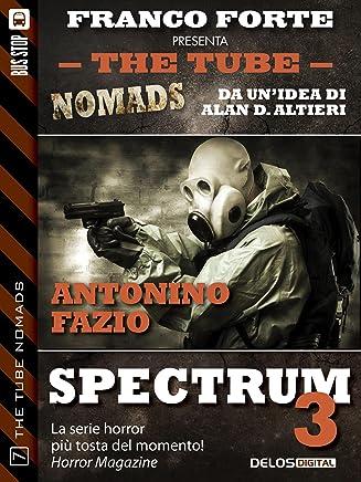 Spectrum 3 (The Tube Nomads)