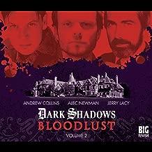 Dark Shadows - Bloodlust Volume 2