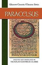 Paracelsus: Essential Readings (Western Esoteric Masters)