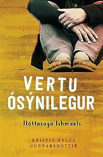 Vertu ósýnilegur - Flóttasaga Ishmaels (Icelandic Edition)