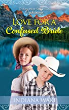 Love for a Confused Bride (Diamond Springs Orphanage Book 4) (English Edition)