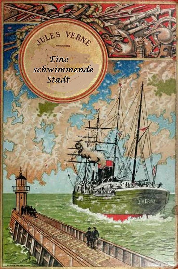 祭司枯渇ペパーミントEine schwimmende Stadt (illustriert) (German Edition)