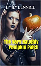 The Very Naughty Pumpkin Patch