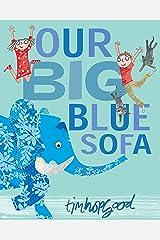 Our Big Blue Sofa Kindle Edition