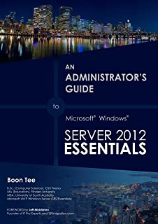 Installing a RDS Server with Windows Server 2012 Essentials (An Administrator's Guide to Microsoft Windows Server 2012 Essentials Book 1)