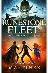 Runestone Fleet (Goblin Star Book 2) Kindle Edition