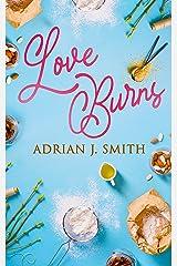 Love Burns Kindle Edition
