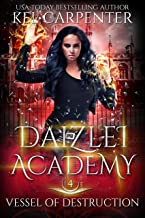 Vessel of Destruction (Daizlei Academy Book 4)