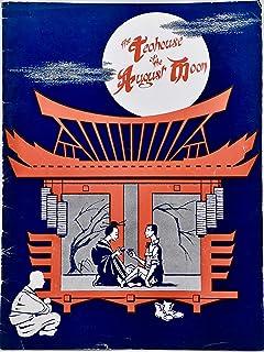 1956 - May 6 - The Teahouse of the august Moon Vintage Theatre Program - Eddie Bracken/Hugh Reilly - Erlanger Theatre/Chic...