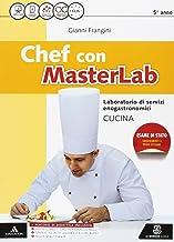 Permalink to Chef masterlab. Settore cucina. Per gli Ist. tecnici e professionali. Con e-book. Con espansione online PDF