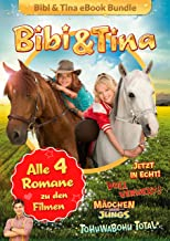 Bibi & Tina - Alle 4 Bücher zu den Kinofilmen: Roman (German Edition)