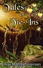 Tales of Tie-Ins (Short Story Collections Book 3)