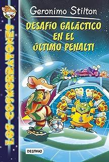 Desafío galáctico en el último penalti/ The Galactic Goal (Los Cosmorratones / Spacemice)