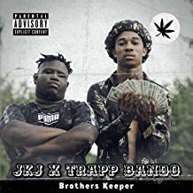 Brothers Keeper (feat. Trapp Bando) [Explicit]