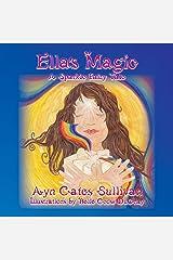 Ella's Magic (A Sparkle Fairy Tale) Kindle Edition