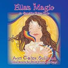 Ella's Magic (A Sparkle Fairy Tale)