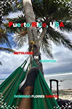 PUERTO RICO, USA (Spanish Edition)