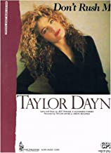 Don't Rush Me - Recorded by Taylor Dayne (Piano Vocal Guitar)