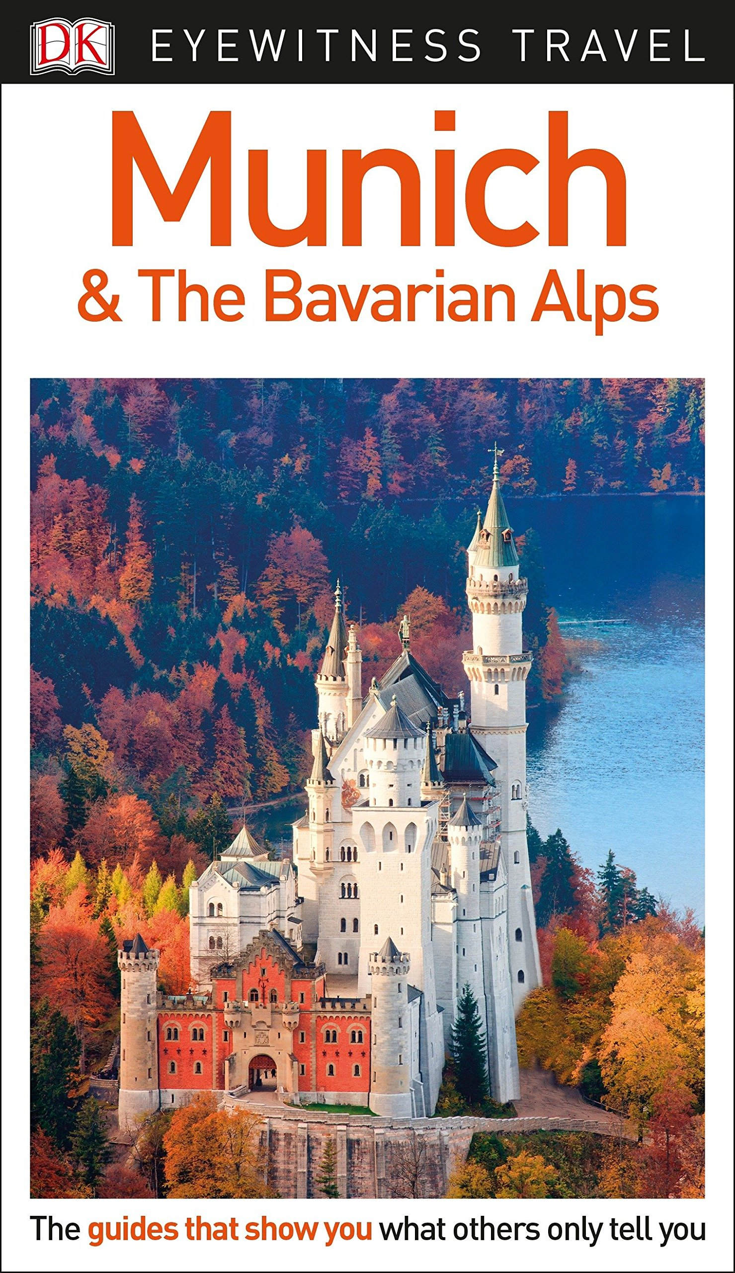 Download DK Eyewitness Munich And The Bavarian Alps (Travel Guide) 