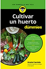 Cultivar un huerto para dummies (Spanish Edition) Formato Kindle