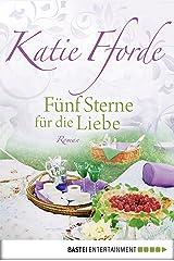 Fünf Sterne für die Liebe: Roman (German Edition) Format Kindle