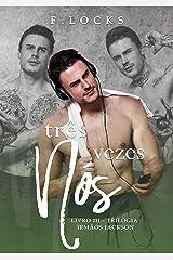 Três Vezes Nós (Irmãos Jackson Livro 3) eBook Kindle
