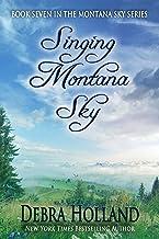 Singing Montana Sky (The Montana Sky Series Book 7)
