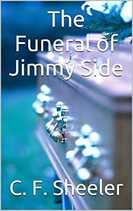 The Funeral of Jimmy Side (English Edition)
