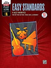 Alfred Jazz Easy Play-Along -- Easy Standards, Vol 1: Rhythm Section (Piano, Bass, Drum Set), Book & MP3 CD (Alfred Easy Jazz Play-Along Series)