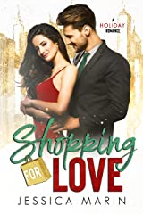 Shopping For Love: A Holiday Romance Kindle Edition