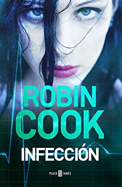 Infección (Spanish Edition)