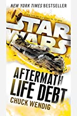 Life Debt: Aftermath (Star Wars) (Star Wars: The Aftermath Trilogy Book 2) Kindle Edition