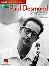Paul Desmond Songbook: A Step-by-Step Breakdown of the Sax Styles and Techniques of a Jazz Great (Signature Licks)