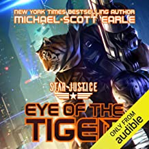 Eye of the Tiger: A Paranormal Space Opera Adventure (Star Justice, Book 1)